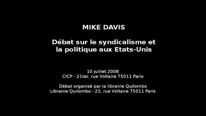 Mike Davis : Débat sur le syndicalisme et la politique aux Etats-Unis
