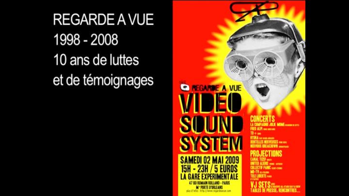 REGARDE A VUE 1998-2008, 10 ans de luttes et de témoignages